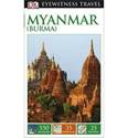 Myanmar (Burma) : Eyewitness Travel Guide