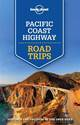 Lonely Planet Pacific Coast Highway Road Trips cover image