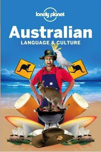 Lonely Planet Australian Language & Culture Edition 4