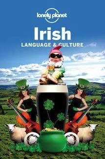 Lonely Planet Irish Language & Culture Edition 2