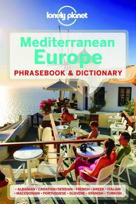 Lonely Planet Mediterranean Europe Phrasebook & Dictionary Edition 3